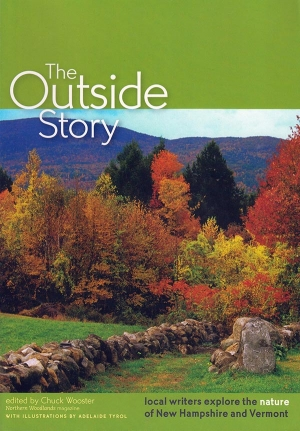 The Outside Story: Local Writers Explore the Nature of New Hampshire and Vermont